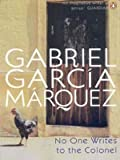 No One Writes to the Colonel (International Writers) (0140157492) by Garcia Marquez, Gabriel