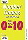 img - for Games and Activities 0-10 (Exploring Maths) book / textbook / text book