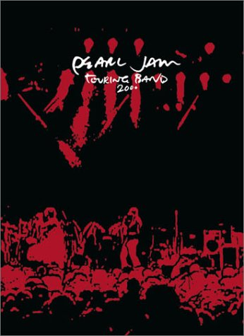 Pearl Jam-Touring Band 2000-DVD-FLAC-2001-PERFECT Download
