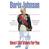 Have I Got Views For Youby Boris Johnson