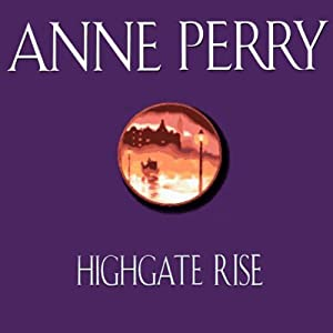 Highgate Rise | [Anne Perry]