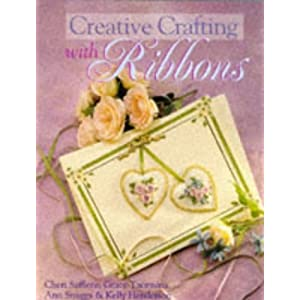 Creative Crafting With Ribbons