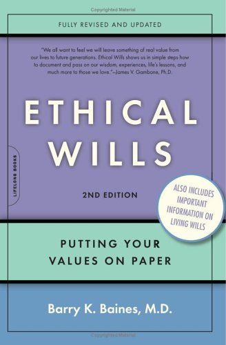 Ethical Wills, Second Edition, Barry K. Baines
