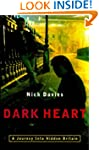Dark Heart: The Shocking Truth About...