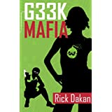 Geek Mafiaby Rick Dakan