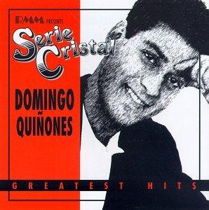 Domingo Quinones - Greatest Hits