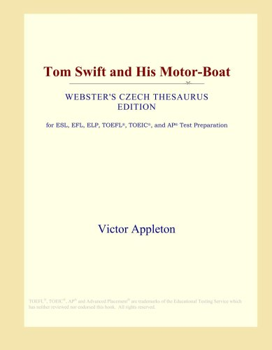 Tom Swift and His Motor-Boat (Webster's Czech Thesaurus Edition