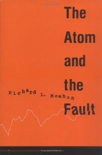 The Atom And The Fault: Experts, Earthquakes, And Nuclear Power