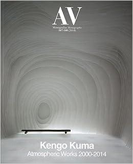 Av 167-168: Kengo Kuma - Atmospheric Works 2000-2014 (English and