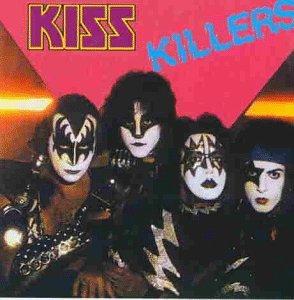 Kiss - Kiss Killers - Zortam Music