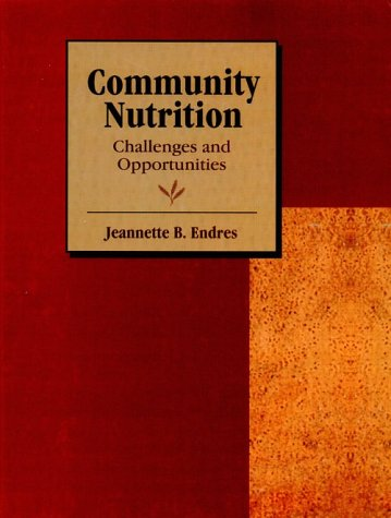 Community Nutrition: Challenges and Opportunities