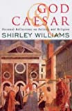 God and Caesar (082647103X) by Williams, Shirley