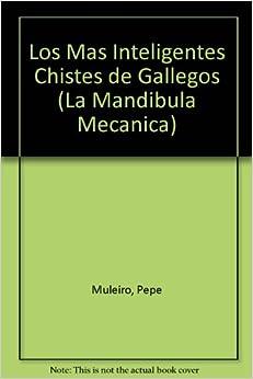 Los Mas Inteligentes Chistes de Gallegos (La Mandibula