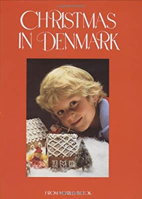 Christmas in Denmark (Christmas Around the World)