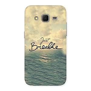 Delighted Just Breath Multicolor Back Case Cover for Galaxy Core Prime