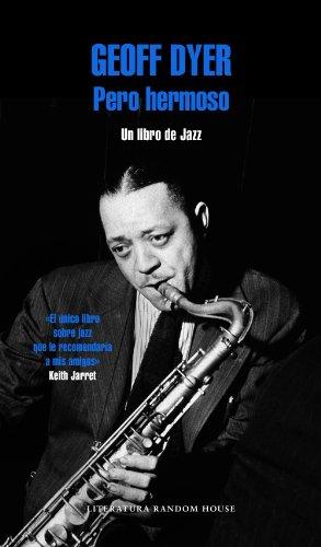 Pero Hermoso - Un Libro De Jazz