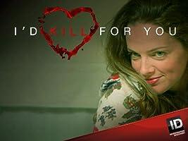 I'd Kill For You Season 1