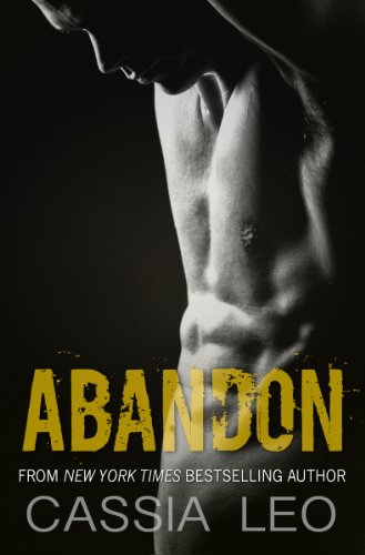 Abandon (Shattered Hearts, 3.5) by Cassia Leo