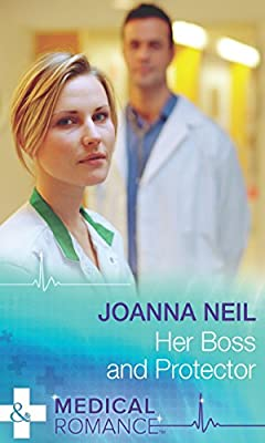 Her Boss and Protector (Mills & Boon Medical)