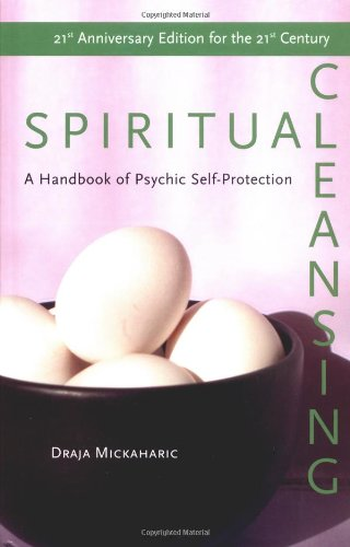 Spiritual Cleansing: Handbook of Psychic Protection (English Edition)