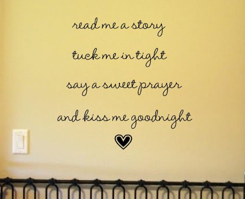 #2 Read Me A Story Tuck Me In Tight Say A Sweet Prayer And Kiss Me Goodnight Vinyl Wall Art Inspirational Quotes And Saying Home Decor Decal Sticker front-1015515