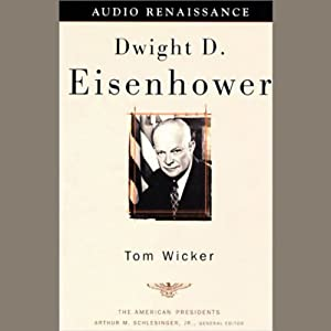 Dwight D. Eisenhower | [Tom Wicker]