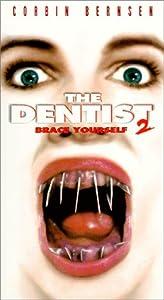 The Dentist 2: Brace Yourself  [VHS]
