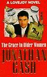 The Grace in Older Women (0099526913) by Gash, Jonathan