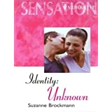 Identity, Unknown (Sensation S.)by Suzanne Brockmann