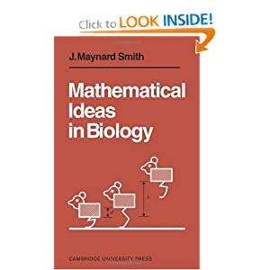 Mathematical Ideas in Biology John Maynard Smith