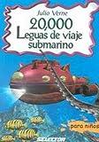 20,000 Leguas De Viaje Submarino Para Ninos (Clasicos Para Ninos / Children's Classics) (Spanish Edition)