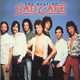 The Best Of Sad Café