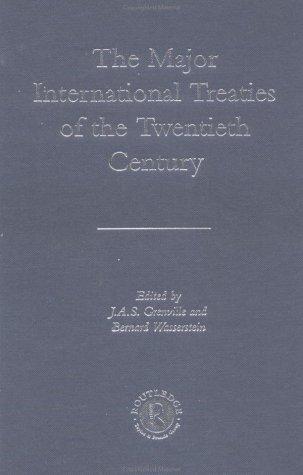 The Major International Treaties of the Twentieth Century