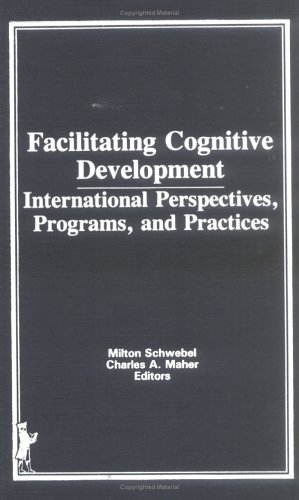 Facilitating Cognitive Development: International Perspectives, Programs, And Practices front-73340