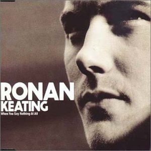 Ronan Keating-When You Say Nothing at All-CDS-FLAC-1999-LoKET Download