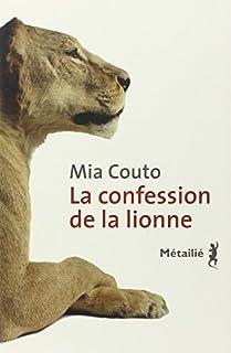 La confession de la lionne