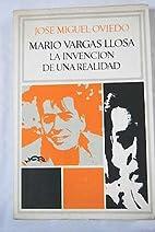MARIO VARGAS LLOSA: La Invencion de Una…
