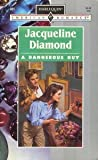 A Dangerous Guy (Harlequin American Romance, No. 491) (0373164912) by Jacqueline Diamond
