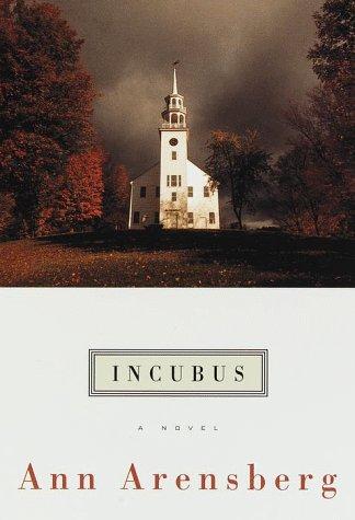 Incubus, Ann Arensberg