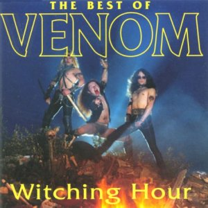 Witching Hour - the Best of Venom