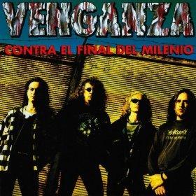 Contra El Final Del Milenio by Venganza