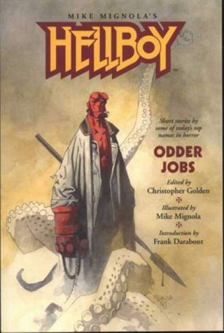 Hellboy: Odder Jobs: Christopher Golden, Mike Mignola: 9781845760199: Amazon.com: Books