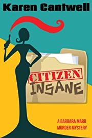 Citizen Insane (A Barbara Marr Murder Mystery #2)