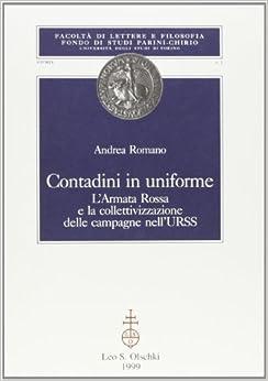 Contadini in uniforme: L'Armata Rossa e la collettivizzazione delle campagne nell'URSS (Storia