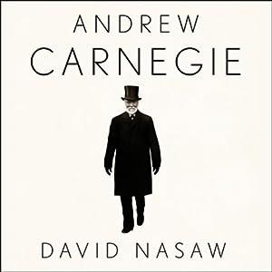 Andrew Carnegie | [David Nasaw]