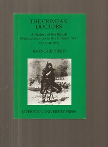 THE CRIMEAN DOCTORS VOLUME TWO
