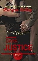 Dark Justice (croft Family Mob Series Book 1)