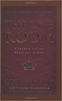 Throne Room Ushered Into The Presence Of God Cece Winans