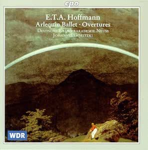 Hoffmann: Stage Music and Overtures
