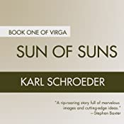 Sun of Suns: Book One of Virga | [Karl Schroeder]
